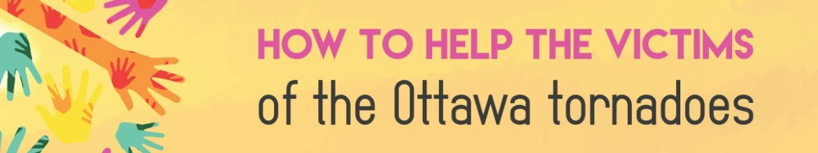 How to help the victims of the Ottawa tornadoes