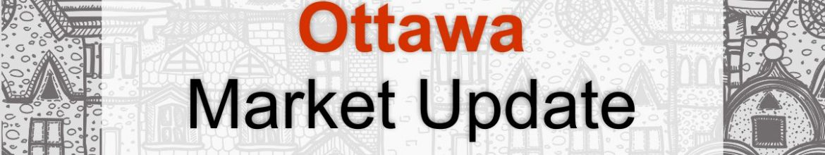 Ottawa Real Estate Market Update